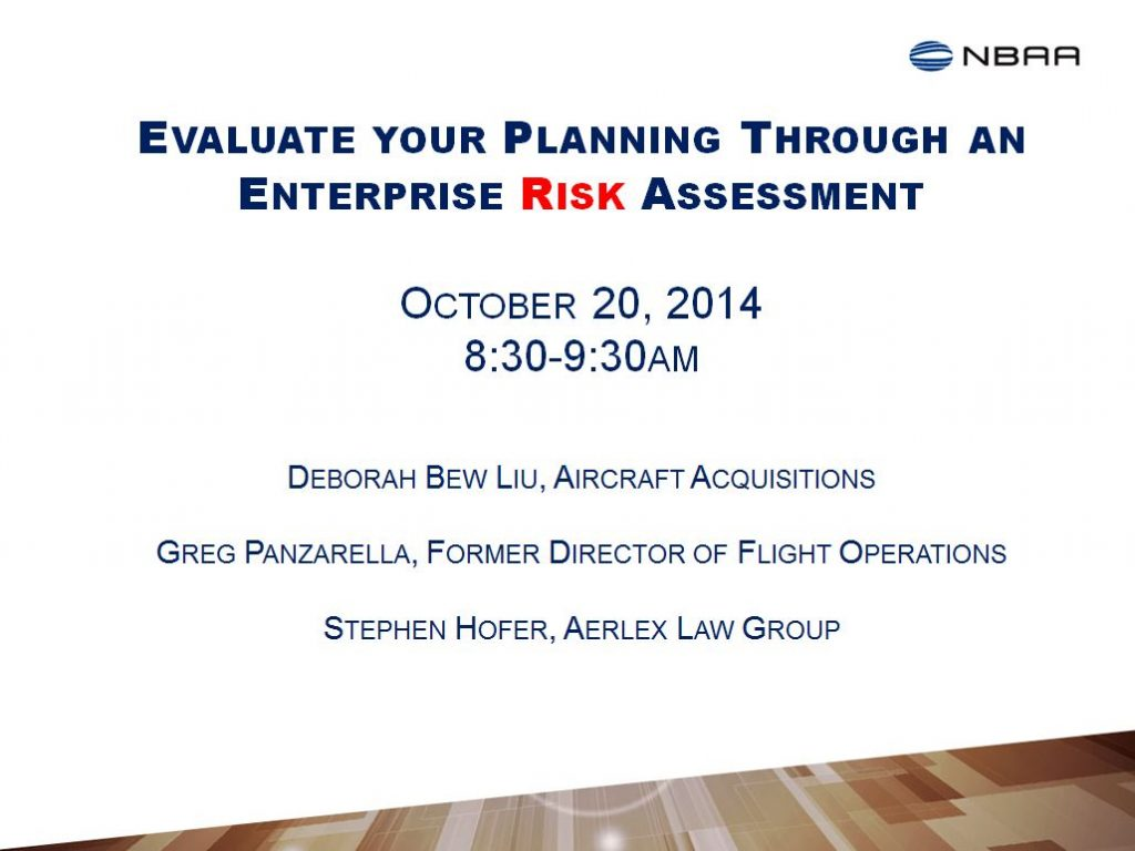 Risk Assessment PowerPoint--NBAA Annual Conference 2014